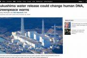 日本百万吨核污水将排入太平洋?可能损害人类DNA